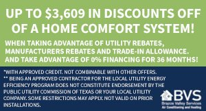 Up to $3,609 in discounts off of a home comfort system!